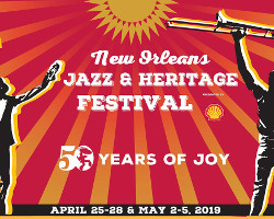 New Orleans Jazz & Heritage Festival 2019 - 50 Years Of Joy