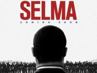 'Selma' the Movie - Premiere Coming Soon