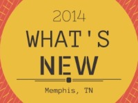 What's New in Memphis - 2014