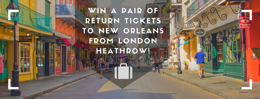 Win a pair of return tickets to New Orleans from London Heathrow!
